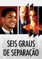 Seis Graus de Separação | filmes-netflix.blogspot.com