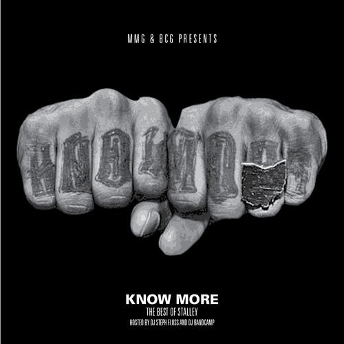 Stalley - Know More (The Best Of Stalley)