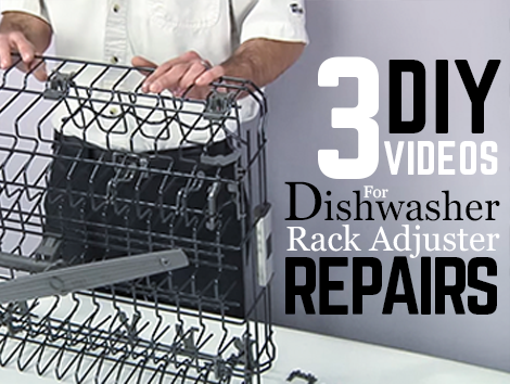 3 DIY Videos for Repair Dishwasher Top Rack Adjuster