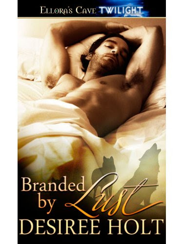 Branded by Lust: 4 (Night Seekers) by Desiree Holt