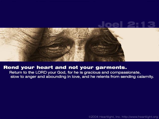 Inspirational illustration of Joel 2:13