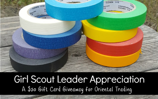 Girl Scout Leader Appreciation Oriental Trading Giveaway