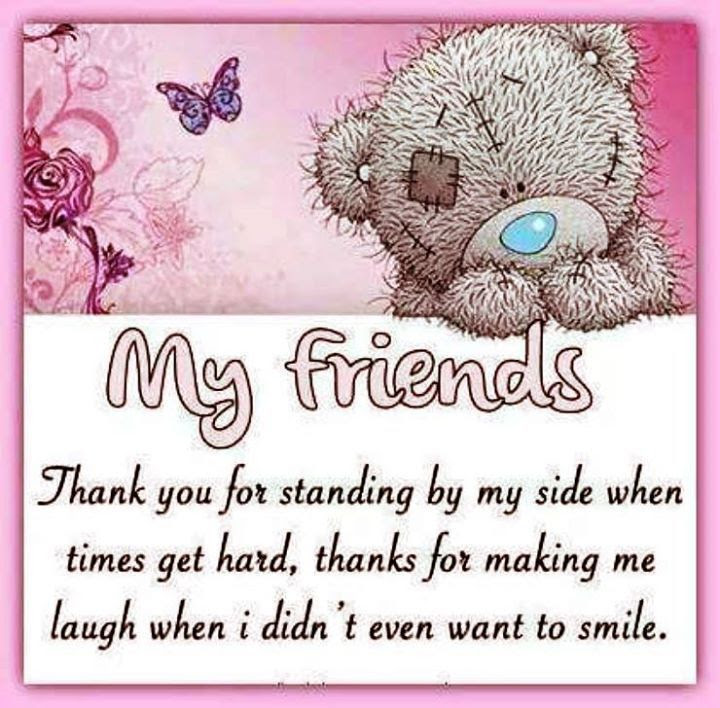My Friendsthank You For Standing By My Side Pictures Photos