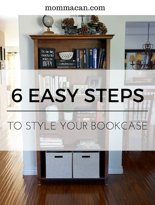 How To Style A Book Case - Momma Can