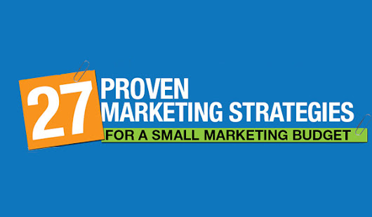 27 Proven Website Marketing Strategies for Businesses on a Tiny Budget
