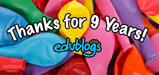 Edublogs Is NINE Years Old! Our Plans For The Future