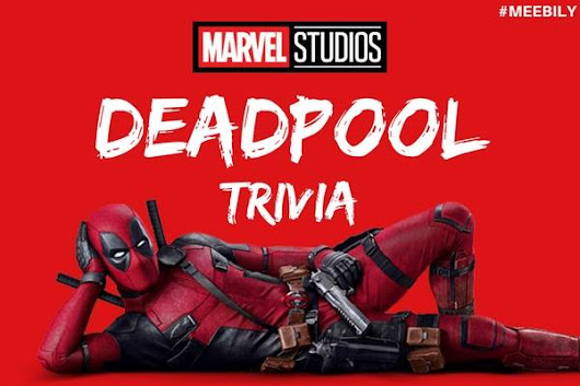 Deadpool Trivia Questions & Answers