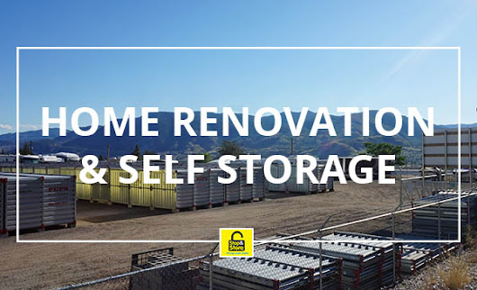 Home Renovation and Self Storage | Blog | Stop and Store Penticton