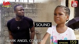 Video:- Sound – Mark Angel
