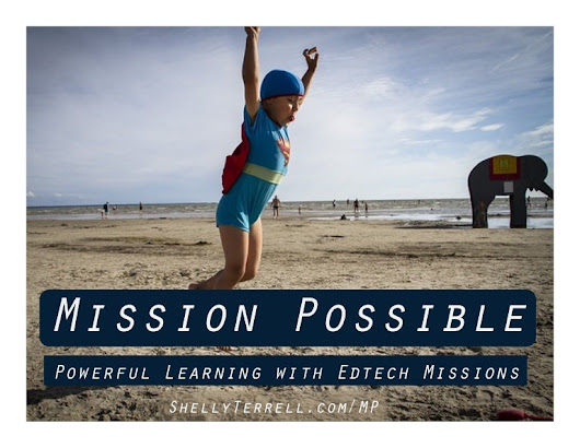 Mission Possible! Sending Learners on Digital Missions