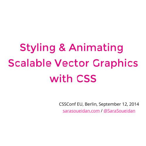 Styling & Animating SVGs with CSS by Sara Soueidan