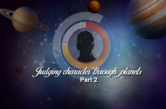 Judging Character Through Planets - Part 2 - Vedic Astrology Blog | Indian Astrology Blog - Astro-Vision