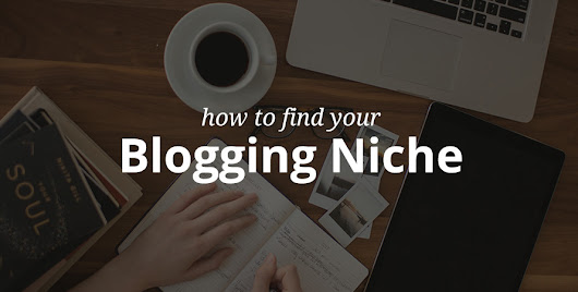 How to Find Your Blogging Niche with WordPress - WPExplorer