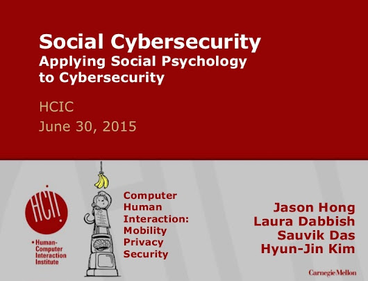Social Cybersecurity , or, A Computer Scientist's View of HCI and The…