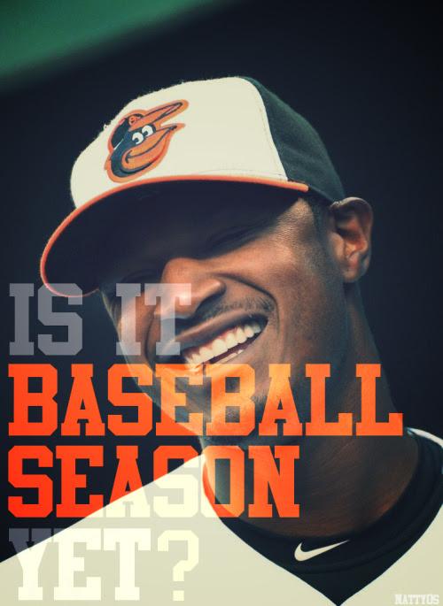 Is it baseball season yet?