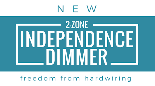 The NEW 2-Zone Independence Dimmer