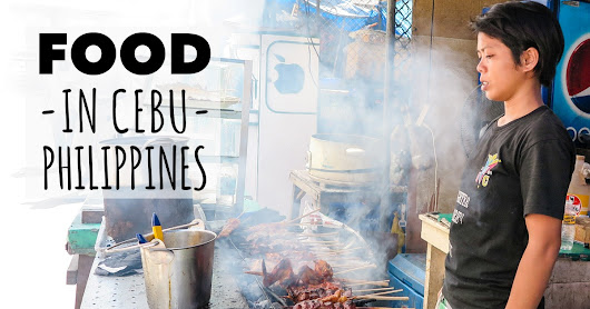 The Complete Guide to Food in Cebu City | TravelGeekery
