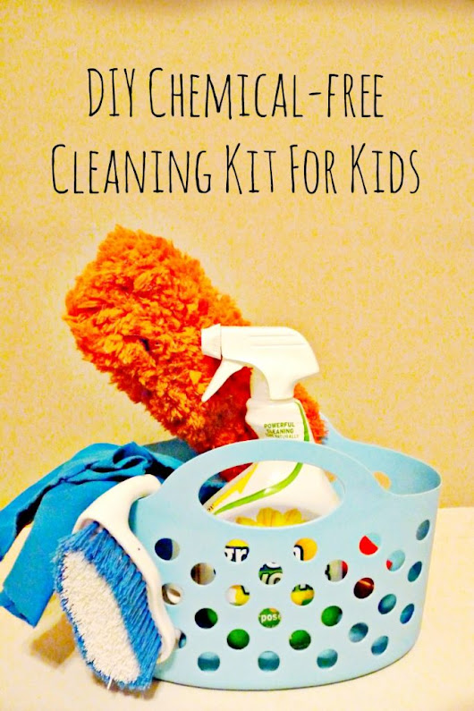 DIY Chemical-free Cleaning Kit For Kids | More Excellent Me