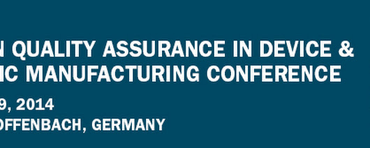 3rd Annual European Quality Assurance in Device and Diagnostic Manufacturing Conference
