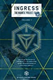 Ingress: The Niantic Project Files, Volume 2