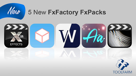 New: 5 New FxPacks from FxFactory, Idustrial Revolution, CrumplePop, Luca Visual FX, The Luut