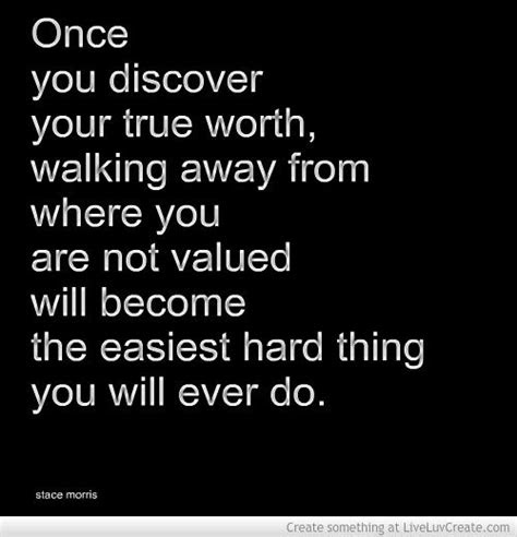 Easy To Walk Away Quotes