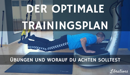 Der optimale Trainingsplan für Dein Vibrationstraining
