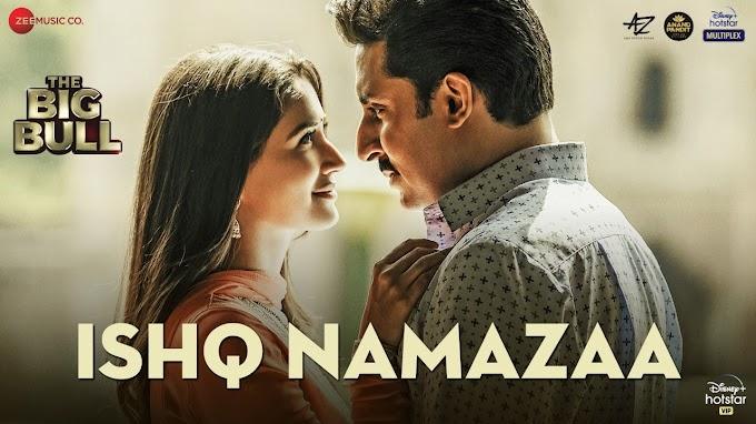 Ishq namazaa main taan padhiyan Song Lyrics - Ankit Tiwari