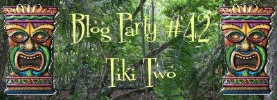 Blog Party #42:  Tiki Two