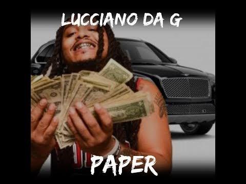 """Lucciano Da G – """"Paper"""" (Video)"""