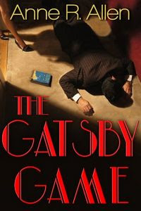 The Gatsby Game by Anne R. Allen