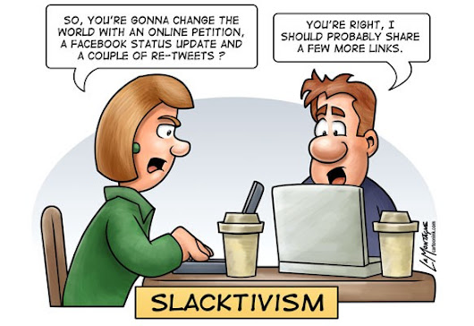 Don't blame the slacktivists.