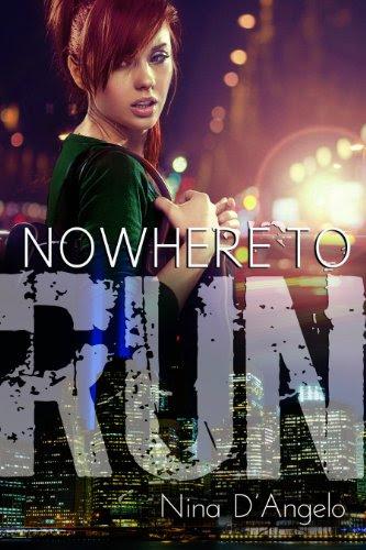 Nowhere to Run (Stephanie Carovella) by Nina D'Angelo
