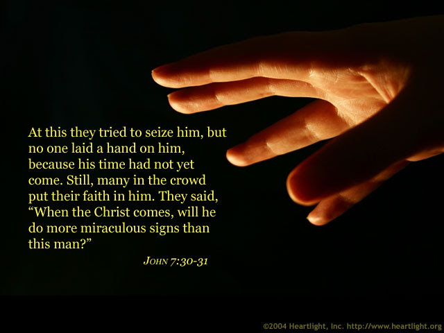 Inspirational illustration of John 7:30-31
