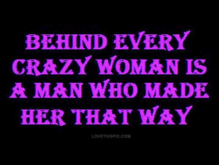 Crazy Women Quotes. QuotesGram