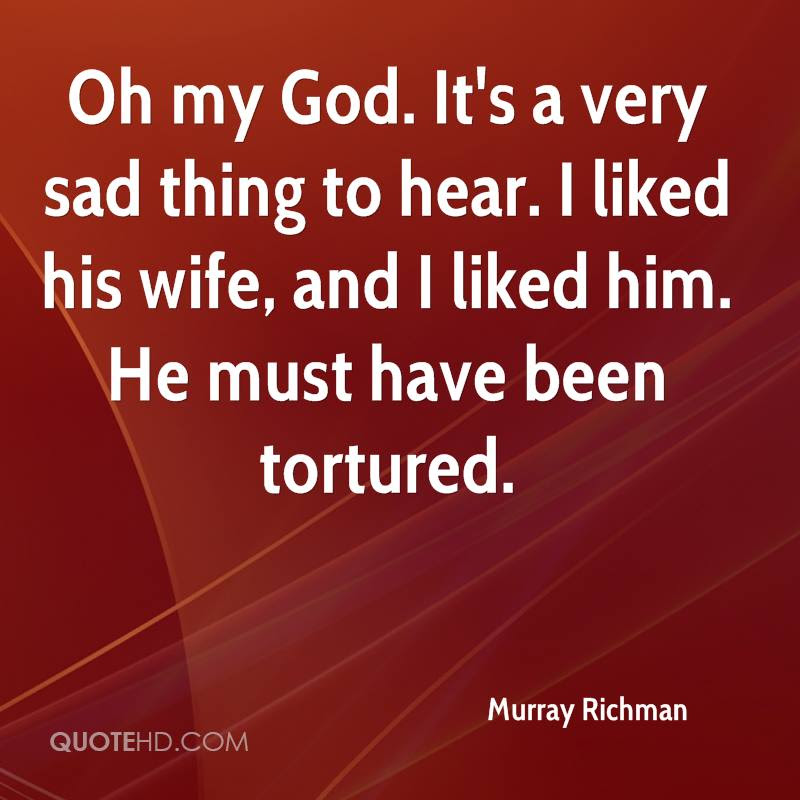 Murray Richman Wife Quotes Quotehd