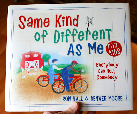 Same Kind Of Different As Me ~ Children's Book Review, Free Printables and Giveaway (U.S.-7/6)