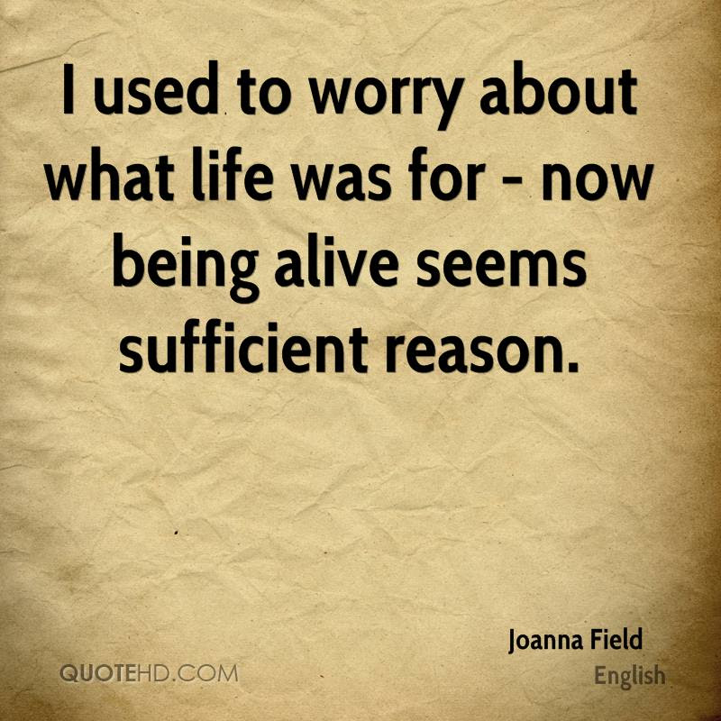 Joanna Field Life Quotes Quotehd