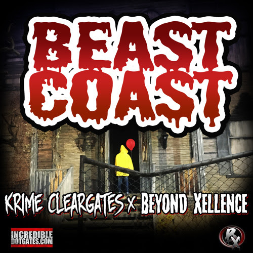 Beyond Xellence - BEAST COAST by Krime Cleargates