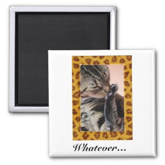 "Cat ""Whatever"" 2 Inch Square Magnet"