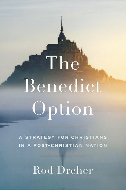 How Optional Is The Benedict Option?: A Brief Review - Kuyperian Commentary