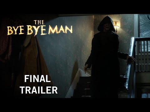 Trailer Park: 'The Bye Bye Man' brings horror to theaters - TheCelebrityCafe.com