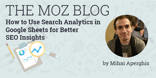 How to Use Search Analytics in Google Sheets for Better SEO Insights