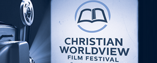 Christian Film - Christian Worldview