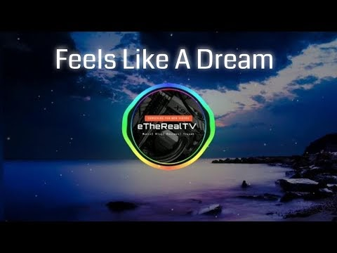 AWAKEND & Herrin - Feels Like A Dream ft. Luma