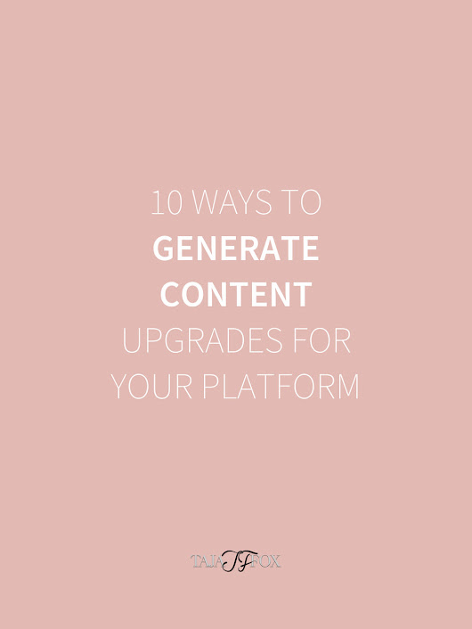 10 Ways to Generate Upgraded Content For Your Audience