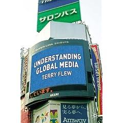 Terry Flew's book Understanding Global Media