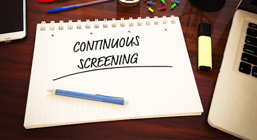 Continuous Background Screening: An Emerging Trend for Employers | PreCheck