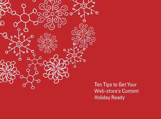 Ten Tips to Get Your Web-store's Content Holiday Ready
