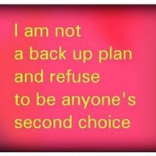 Never Be Second Choice Quotes